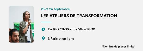 Les ateliers de transformation le 23 et 24 septembre en ligne et en présentiel à Paris\ 550xauto